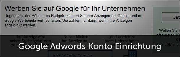 Google Adwords Konto einrichten und Google Gutscheine einlösen